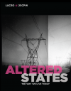 Altered States: The Way We Live Today